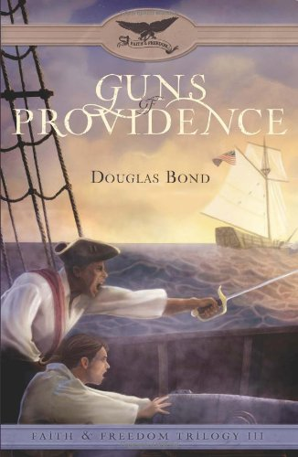 Guns of Providence (Faith & Freedom Trilogy)