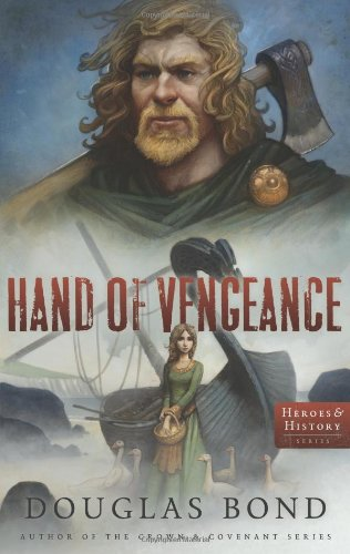 Hand of Vengeance (Heroes & History)