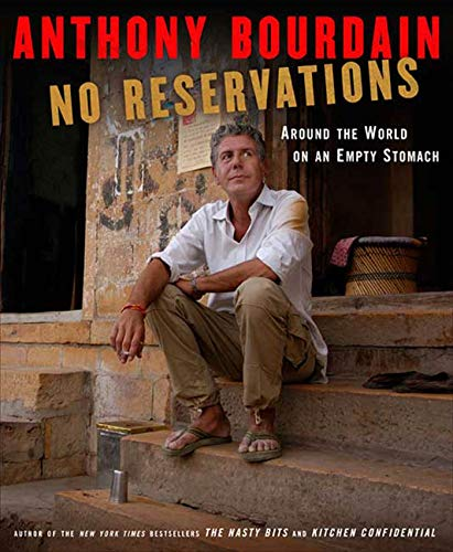 Book Cover No Reservations: Around the World on an Empty Stomach