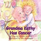 Book Cover Grandma Kathy Has Cancer