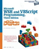 Book Cover Microsoft WSH and VBScript Programming for the Absolute Beginner