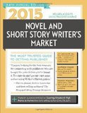 Book Cover 2015 Novel & Short Story Writer's Market: The Most Trusted Guide to Getting Published (Novel and Short Story Writer's Market)