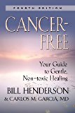 Book Cover Cancer-Free: Your Guide to Gentle, Non-toxic Healing