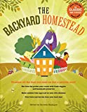 Book Cover The Backyard Homestead: Produce all the food you need on just a quarter acre!