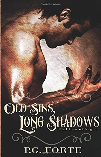 Old Sins, Long Shadow (Children of Night)