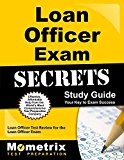 Book Cover Loan Officer Exam Secrets Study Guide: Loan Officer Test Review for the Loan Officer Exam (Mometrix Secrets Study Guides)