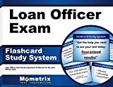 Book Cover Loan Officer Exam Flashcard Study System: Loan Officer Test Practice Questions & Review for the Loan Officer Exam (Cards)
