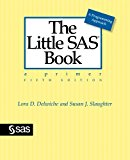 Book Cover The Little SAS Book: A Primer, Fifth Edition