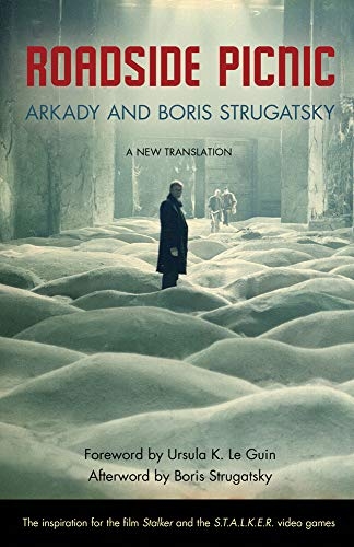 Roadside Picnic (Rediscovered Classics) by Arkady Strugatsky, Boris Strugatsky