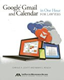 Book Cover Google® Gmail and Calendar in One Hour for Lawyers