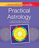 Book Cover The Essential Guide to Practical Astrology (Essential Guide To... (Alpha Books))