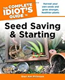 Book Cover The Complete Idiot's Guide to Seed Saving And Starting (Idiot's Guides)