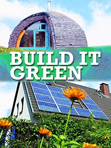 Build It Green (Let's Explore Science)