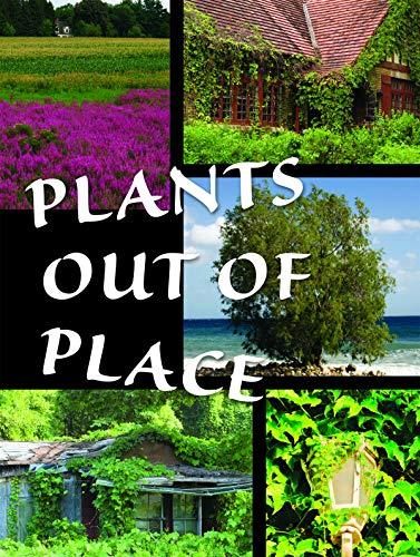 Plants Out of Place (Let's Explore Science (Paperback))