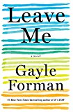 Book Cover Leave Me: A Novel