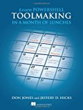 Book Cover Learn PowerShell Toolmaking in a Month of Lunches