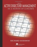 Book Cover Learn Active Directory Management in a Month of Lunches
