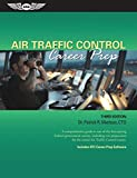 Book Cover Air Traffic Control Career Prep: A comprehensive guide to one of the best-paying Federal government careers, including test preparation for the initial Air Traffic Control exams.