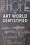 Book Cover The Art World Demystified: How Artists Define and Achieve Their Goals