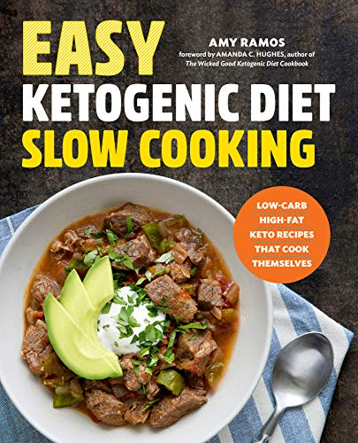 Book Cover Easy Ketogenic Diet Slow Cooking: Low-Carb, High-Fat Keto Recipes That Cook Themselves
