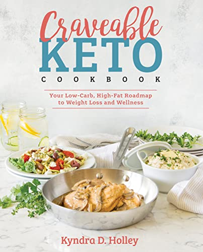 Book Cover Craveable Keto: Your Low-Carb, High-Fat Roadmap to Weight Loss and Wellness