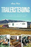 Book Cover Trailersteading: How to Find, Buy, Retrofit, and Live Large in a Mobile Home