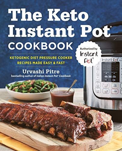 Book Cover The Keto Instant Pot Cookbook: Ketogenic Diet Pressure Cooker Recipes Made Easy and Fast