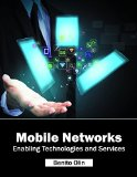 Book Cover Mobile Networks: Enabling Technologies and Services