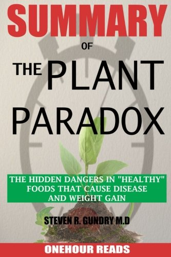 Book Cover SUMMARY Of The Plant Paradox: The Hidden Dangers in