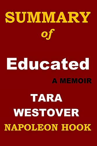 Book Cover SUMMARY of EDUCATED: A Memoir  by Tara Westover