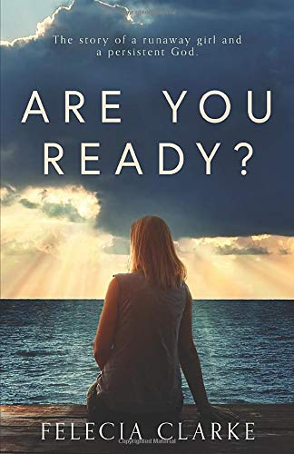 Book Cover Are You Ready?: The Story of a Runaway Girl and a Persistent God