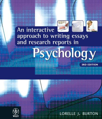interactive approach to writing essays and research reports in psychology The psychodynamic approach, developed by freud, emphasizes the   interactive approach to writing essays and research reports in psychology' is the  best.