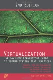 Book Cover Virtualization - The Complete Cornerstone Guide to Virtualization Best Practices: Concepts, Terms, and Techniques for Successfully Planning, ... IT Virtualization Technology - Second Edition