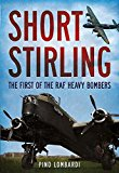 Book Cover Short Stirling: The First of the RAF Heavy Bombers