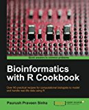 Book Cover Bioinformatics with R Cookbook