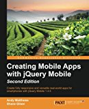 Book Cover Creating Mobile Apps with jQuery Mobile - Second Edition