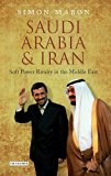 Book Cover Saudi Arabia and Iran: Power and Rivalry in the Middle East