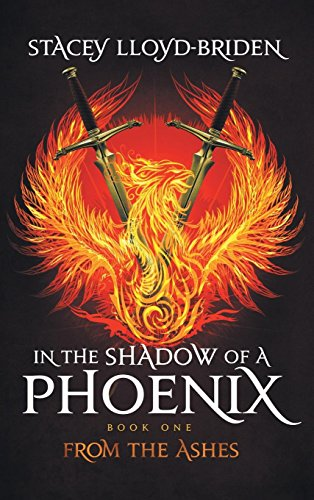 Book Cover In the Shadow of a Phoenix: From the Ashes