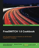 Book Cover FreeSWITCH 1.6 Cookbook