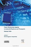 Book Cover Power Electronics Applied to Industrial Systems and Transports, Volume 4: Electromagnetic Compatibility