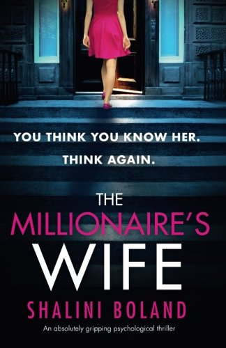 Book Cover The Millionaire's Wife: An absolutely gripping psychological thriller