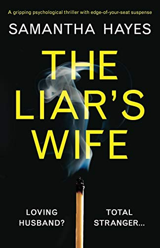 Book Cover The Liar's Wife: A gripping psychological thriller with edge-of-your-seat suspense
