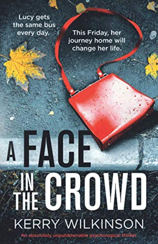 Book Cover A Face in the Crowd: An absolutely unputdownable psychological thriller