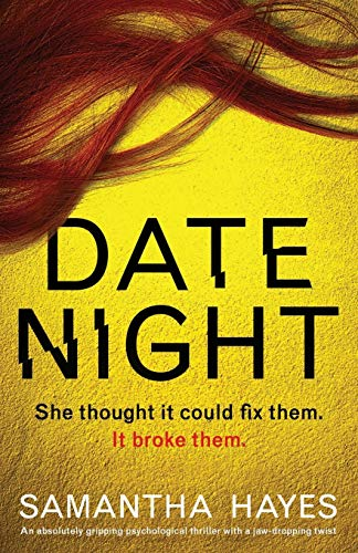 Book Cover Date Night: An absolutely gripping psychological thriller with a jaw-dropping twist