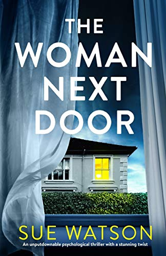 Book Cover The Woman Next Door: An unputdownable psychological thriller with a stunning twist