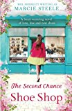 Book Cover The Second Chance Shoe Shop: A heart-warming novel of love, loss and new shoes