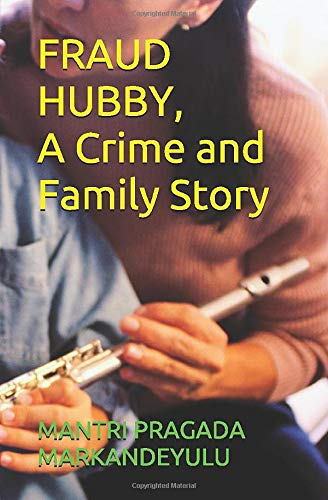 FRAUD HUBBY, A Crime and Family Story