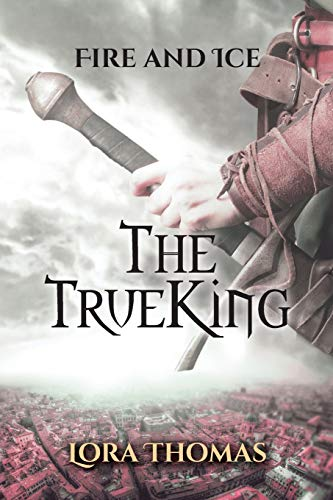 Book Cover The True King (Fire and Ice)