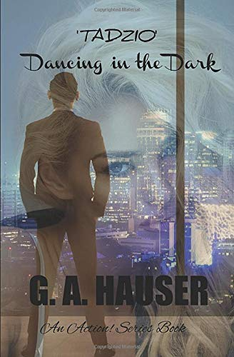 Book Cover 'Tadzio' Dancing in the Dark: An Action! Series Book