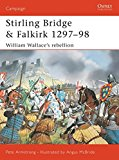 Book Cover Stirling Bridge and Falkirk 1297-98: William Wallace's rebellion (Campaign)